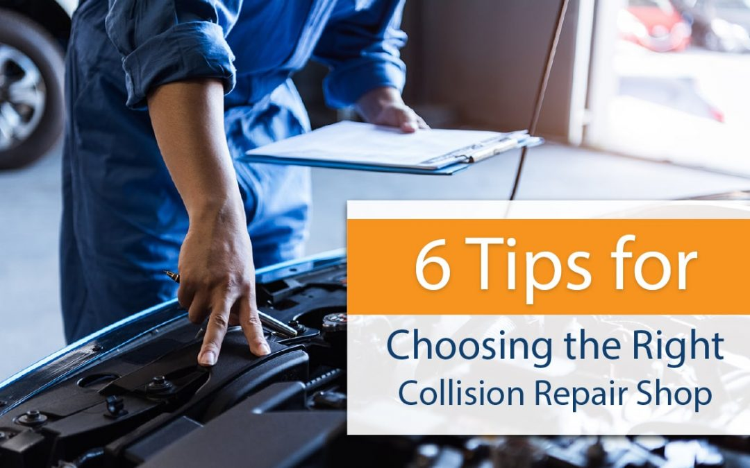 6 Tips for Choosing the Right Collision Repair Shop
