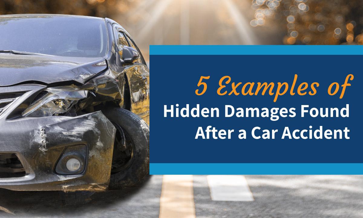 examples of hidden damage