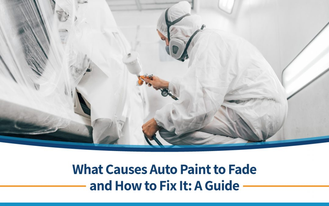 What Causes Auto Paint to Fade and How to Fix It: A Guide