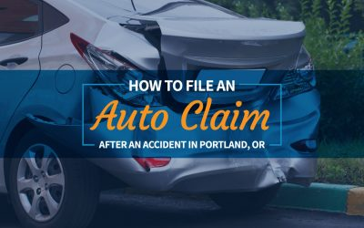 How to File an Auto Claim After an Accident in Portland, OR